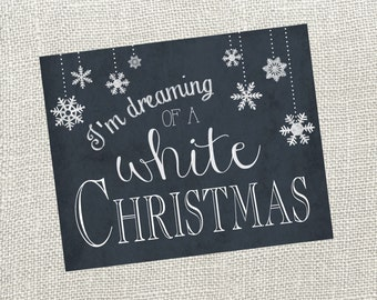 White Christmas Chalkboard Christmas Sign. Size 8x10. Instant Digital Download.