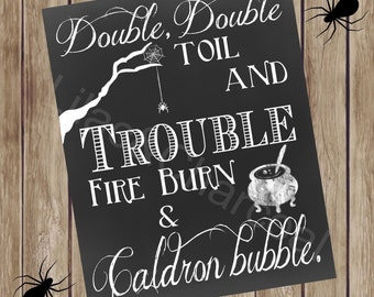 Double Double Toil and Trouble Digital Halloween Sign. Size 8x10. Instant Digital Download Printable Halloween Sign. Shakespeare quote