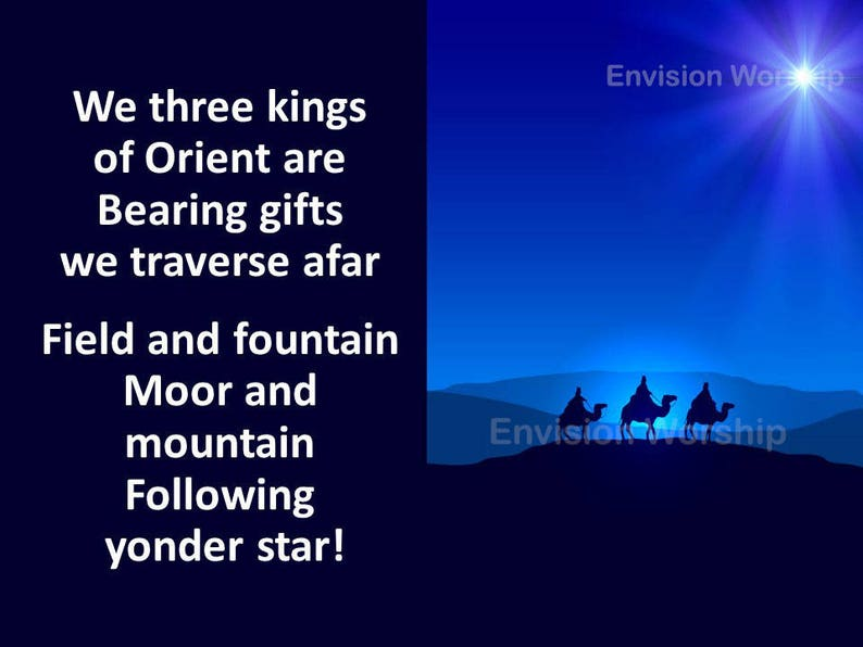 We Three Kings Epiphany Church Slides with Lyrics - Traditional Size  PowerPoint