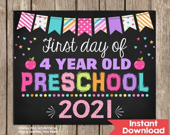 Girl First Day of 4 Year Old Preschool Sign 8x10  INSTANT DOWNLOAD Photo Prop, Back to School Sign Chalkboard,Photo Prop Digital Printable
