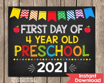 First Day of 4 Year Old Preschool Sign 8x10  INSTANT DOWNLOAD Photo Prop, Back to School Sign Chalkboard,Photo Prop Digital Printable