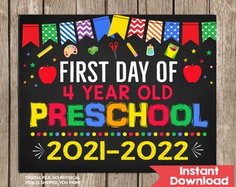 First Day of 4 Year Old Preschool Sign INSTANT DOWNLOAD Photo Prop Printable Back to School Sign Chalkboard First Day of School Sign