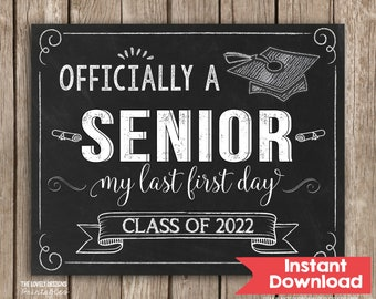 First Day of Senior Year Sign, First Day of 12th Grade Sign, Class of 2022 INSTANT DOWNLOAD, Senior Back to School Sign Chalkboard Printable