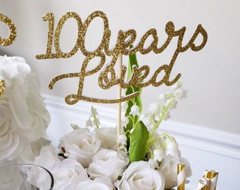 100th Birthday Decorations Centerpiece Sticks 100 Years Loved Ideas Party