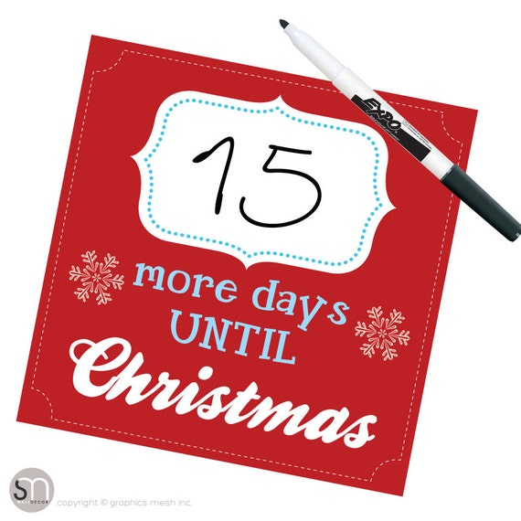 How Many Days Until Christmas Countdown.Christmas Countdown More Days Until Christmas In Red Dry Erase By Graphics Mesh