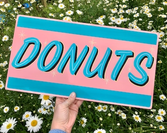 Hand Painted 'Donuts' Sign. Wooden Wall Panel, Pale Pink & Turquoise. Kitchen Diner, 1950s Americana, kitsch