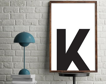 "Printable Poster [stampabile] ~ ""K"" Letter"