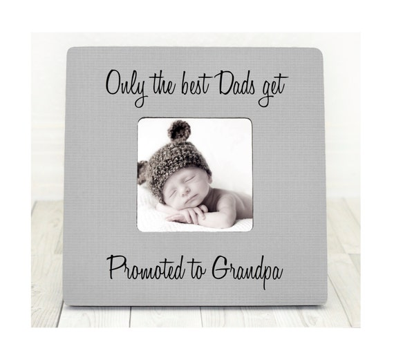 Only the best dads get promoted to grandpa grandpa frame dad only the best dads get promoted to grandpa grandpa frame dad personalized picture frame new baby gift new grandparent frame from brandonscottad on etsy negle Image collections