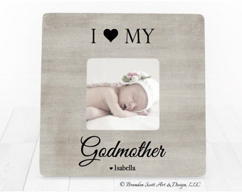 Christmas Gift for Godmother, Godmother Picture Frame, I Love My Godmother,  Personalized Baptism Frame, Baptism, Christening Picture Frame