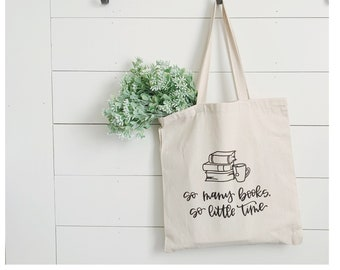 So Many Books, So Little Time - Canvas Tote Bag - Hand Lettered Tote Bag