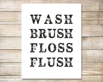 PRINTABLE ART Wash Brush Floss Flush Funny Bathroom Art Kids Bathroom Art Bathroom Wall Art Bathroom Rules