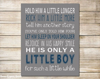 PRINTABLE ART Hold Him A Little Longer Print Boy Wall Art Boy Nursery Decor Baby Shower Gift For Mom