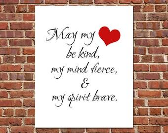 Motivational Wall Art May My Heart Be Kind My Mind Fierce and My Spirit Brave Scandinavian Art