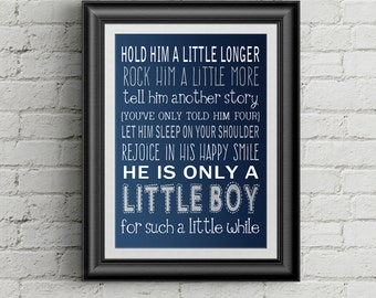 Gift Hold Him A Little Longer Print Baby Shower Gift For Mom Baby Boy Nursery Print New Mom Gift Little Boys Room Decor