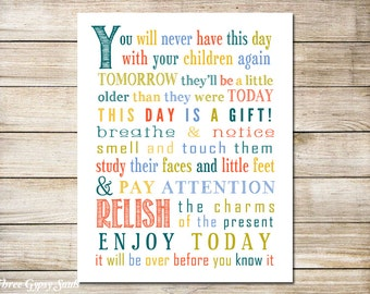 PRINTABLE ART You Will Never Have This Day With Your Children Again Childrens Wall Art Room Decor Jen Hatmaker Quote Nursery Wall Art