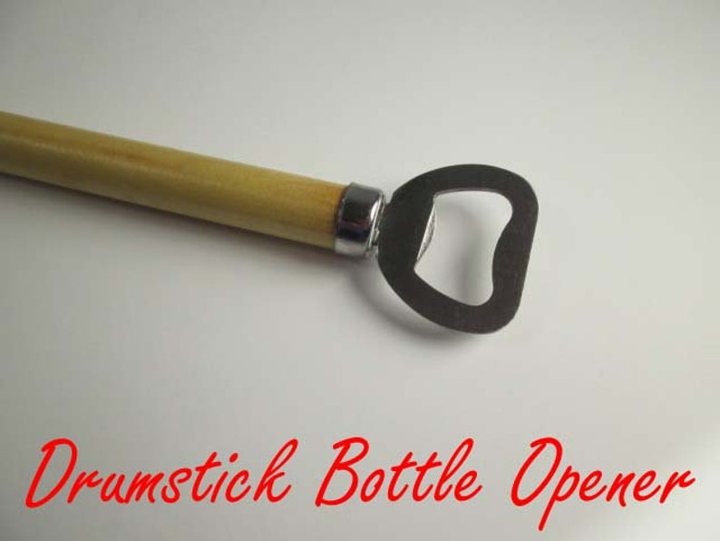 Real Drum Drumstick wooden bottle opener Cool Drummer Gift drummer that uses drum stick perfect beer drinkers perfect for a drum player