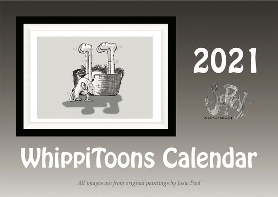 HIGH QUALITY Whippet CALENDAR with Original Cartoon Artwork by Josie P   Size A4