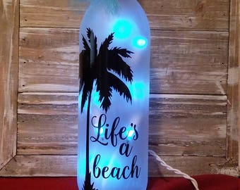 Beach Palm Tree Lighted WIne Bottle/Life's a  beach/Decoration/Mother's Day/lamp/Glass/Summer/Vacation/Blue/Tiki Bar