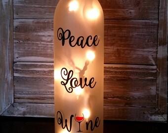 Lighted Wine Bottle/Peace Love Wine Gift/Mother's Day/Kitchen/Birthday/Decoration/Decor/Lamp/hostess/Birthday/Wine Lover