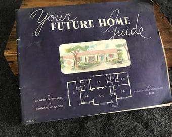Vintage 1945 house plans book Your Future Home Guide