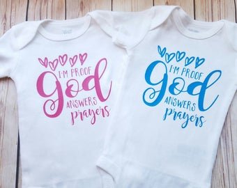 I'm Proof God Answers Prayers! Newborn Bodysuit Toddler Shirt Personalize Color IVF Baby Rainbow Baby Baby Gift