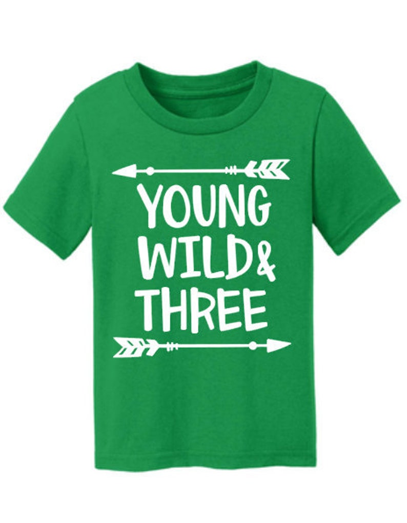 1189b46a7e7 More Colors Available Young Wild and Three Toddler Tshirt 3rd
