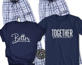 Couple s Better Together  with Est. Year on Pant  Pajama Set     Wedding  Pajamas 4ef431f7b