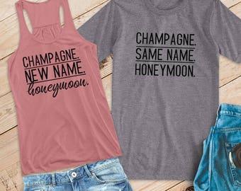 Champagne. New/Same Name. Honeymoon. Flowy Racerback Tank and T-Shirt Set /// Honeymoon Shirts, Just Married Shirts, Couples Shirts   #1501