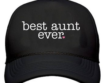 b26bc3f576c best aunt ever {with Heart} Trucker Hat /// Best Aunt Ever, Best Auntie Ever,  Auntie Squad, Aunt Tribe   #1462