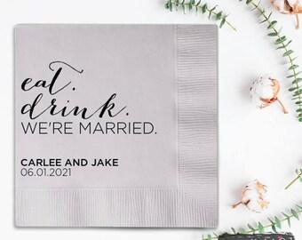 eat. drink. WE'RE MARRIED. Wedding Napkins /// Reception Napkins, Personalized Napkins, Party Napkins, Cocktail Napkins