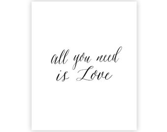 8x10 INSTANT DOWNLOAD Art Print - All you need is love