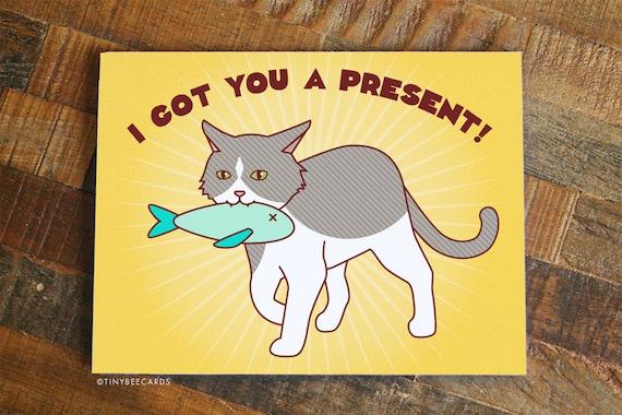 Funny Birthday Card Got You A Present
