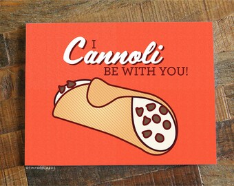 """Funny Love Card """"I Cannoli Be With You"""" - Cannoli Card, Funny Anniversary Card, Husband Wife Boyfriend Girlfriend, Significant Other Card"""