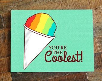 """Sneeuw Cone Card """"Je bent de coolste!"""" - denken van je kaart, grappige woordspeling kaart, voor vrienden of familie, alle gelegenheid geschoren ijs foodie kaart"""
