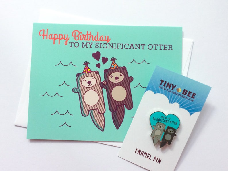 Significant Otter Enamel Pin Birthday Card Bundle Cute