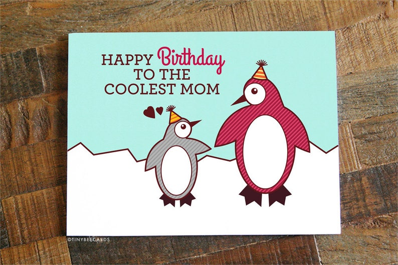 Mom Birthday Card Coolest Cute Penguin