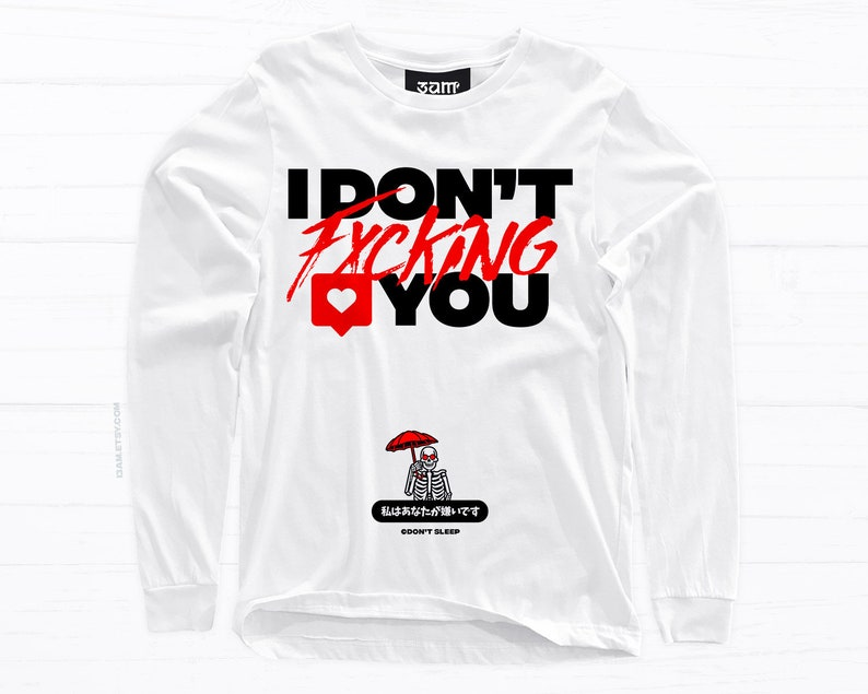 382700883dee3 I Don't Like You Shirt • Skeleton Kanji Design • Short or Long Sleeve •  Unisex Tees