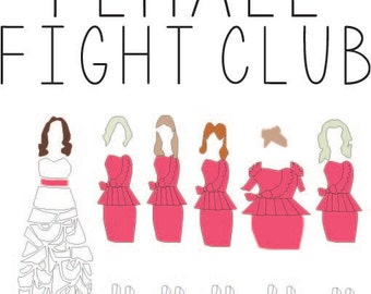 PDF file for Bridesmaid the Movie, Female Fight Club Shirt.