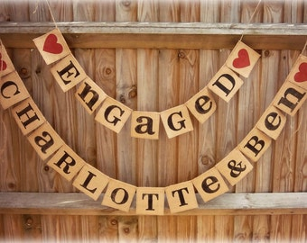 Engaged + First names Banner/Hessian/burlap banner/Rustic Wedding Decor/ Wedding Banner/Wedding Photo Prop/ Bridal Shower/ Personalized