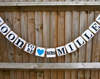 Soon to be ..../Bridal Shower Banner, Bridal Shower Decor, Soon to be Banner, Hens Party