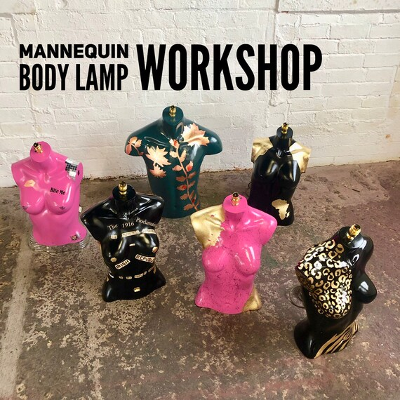 Saturday 16th November Mannequin body lamp workshop