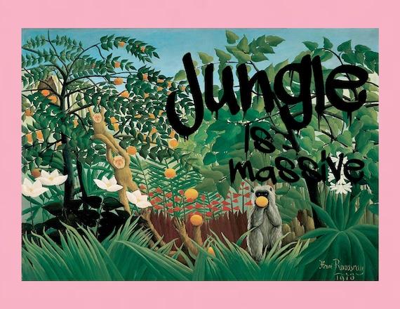 Jungle Is Massive print