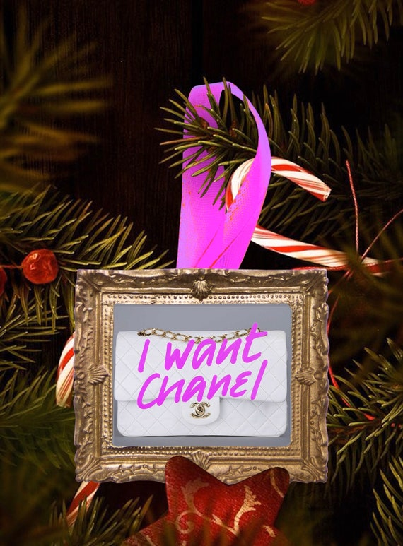Christmas tree ornament - I Want Chanel