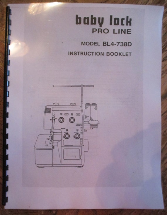 BL4-738D Baby Lock Proline Serger Overlock Users Guide Owners Instruction Manual