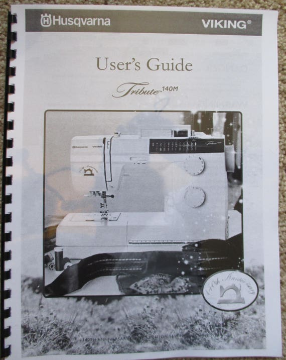 Husqvarna Viking Tribute 140M Sewing Machine Users Guide Owners Operators Instruction Manual Book
