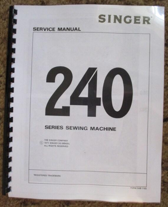 Singer Sewing Machine 240 Series 242 248 Service Adjusters Repair Manual Book
