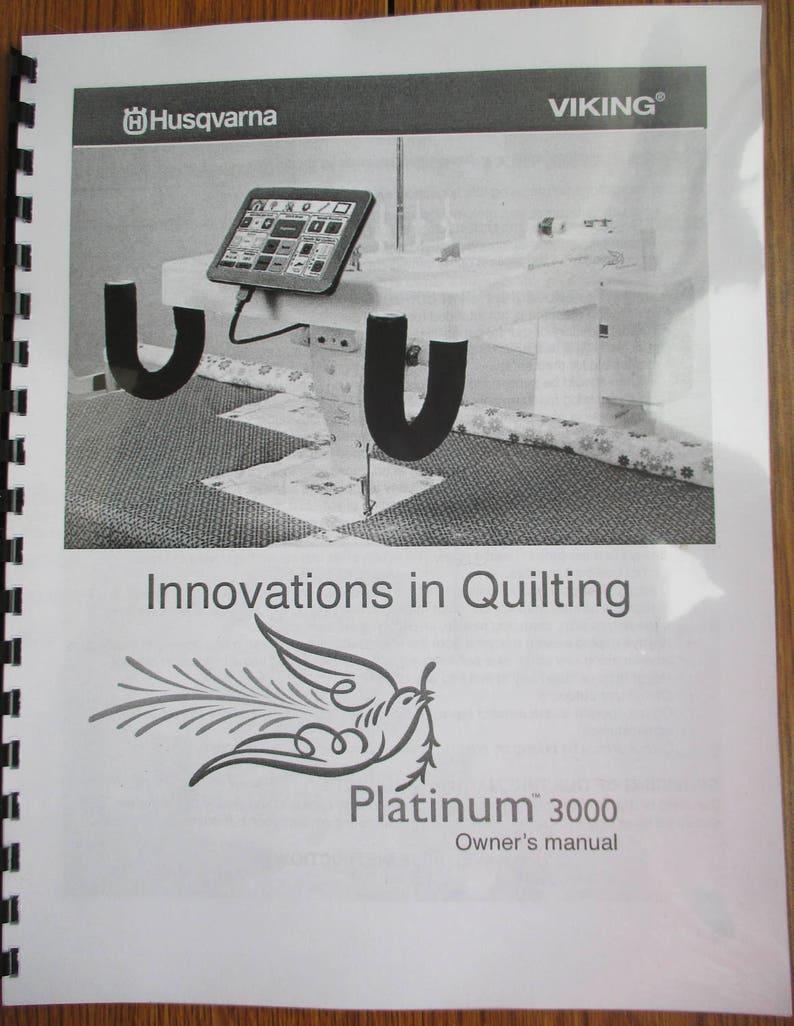 Husqvarna Viking Platinum 3000 Long Arm Quilting Machine Users Guide on