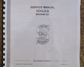 Singer Featherweight 221 Sewing Machine Service Repair Adjusters Manual Book + Parts List