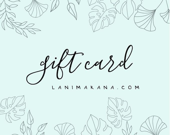 Featured listing image: Digital Lani Makana Gift Card - Choose Your Amount