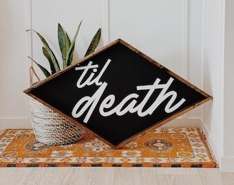 Til Death - XL Diamond